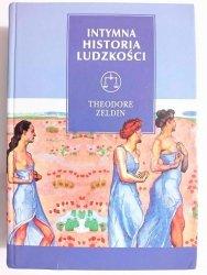 INTYMNA HISTORIA LUDZKOŚCI - Theodore Zeldin 1998