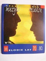 MELODIE LAT 70. I 80. CZAS MUZYKI, CZAS RELAKSU 1997