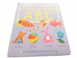 POZNAJĘ LITERY ABC - Jo Litchfield, Caroline Young