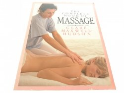 THE COMPLETE BOOK OF MASSAGE - Maxwell-Hudson 1992