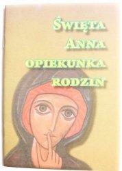 ŚWIĘTA ANNA OPIEKUNKA RODZIN - ks. St. Wódz 2010
