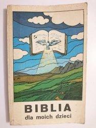 BIBLIA DLA MOICH DZIECI - Daniel Rops 1983