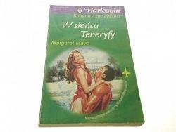W SŁOŃCU TENERYFY - Margaret Mayo (2000)