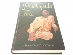PRABHUPADA - Satsvarupa Dasa Goswami