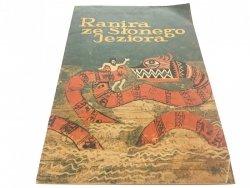 RANIRA ZE SŁONEGO JEZIORA - Markowska (1984)