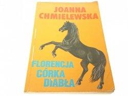 FLORENCJA CÓRKA DIABŁA - Joanna Chmielewska 1993