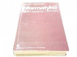 INFORMATYKA. MODELE SYSTEMÓW I ROZWOJU 1980