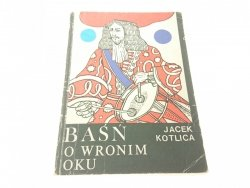 BAŚŃ O WRONIM OKU - Jacek Kotlica (1984)