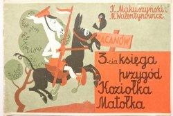 3-CIA KSIĘGA PRZYGÓD KOZIOŁKA MATOŁKA - Makuszyński 1987