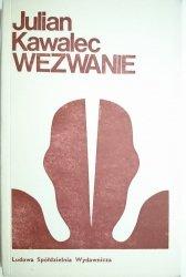 WEZWANIE - Julian Kawalec 1972