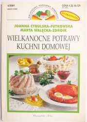 WIELKANOCNE POTRAWY KUCHNI DOMOWEJ - Cybulska-Futkowska 2004
