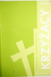 KRZYŻACY TOM III - Henryk Sienkiewicz 2007