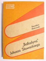 BALLADYNA JULIUSZA SŁOWACKIEGO - Stanisław Makowski 1981