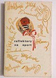 REFLEKTORY NA SPORT - Red. Andrzej Roman 1969