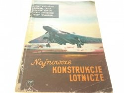 NAJNOWSZE KONSTRUKCJE LOTNICZE - Kotliński (1956)