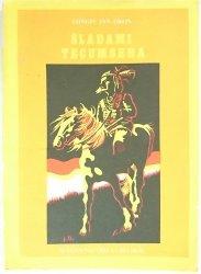 ŚLADAMI TECUMSEHA - Longin Jan Okoń 1987