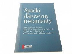 SPADKI DAROWIZNY TESTAMENTY - P. Skwirowski (2009)