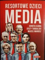 RESORTOWE DZIECI MEDIA - Dorota Kania