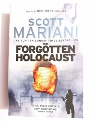 THE FORGOTTEN HOLOCAUST - Scott Mariani 2015