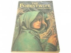 THE FORESTWIFE - Theresa Tomlinson 1997