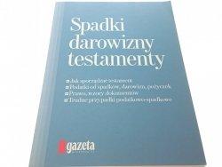 SPADKI DAROWIZNY TESTAMENTY - Skwirowski 2009