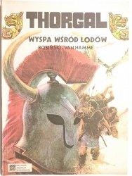 THORGAL. WYSPA WŚRÓD LODÓW - Rosiński, Van Hamme 1988