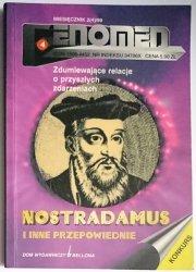 FENOMEN MIESIĘCZNIK NR 2 (4) / 99 NOSTRADAMUS