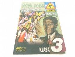 JĘZYK POLSKI. KLASA 3 - Krzysztof Biedrzycki 2004