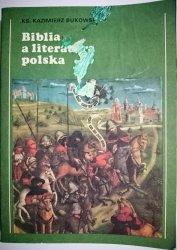 BIBLIA A LITERATURA POLSKA - Ks. K. Bukowski 1988