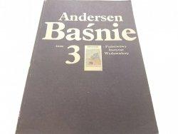 BAŚNIE TOM 3 - Hans Christian Andersen (1985)