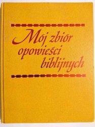 MÓJ ZBIÓR OPOWIEŚCI BIBLIJNYCH 1981