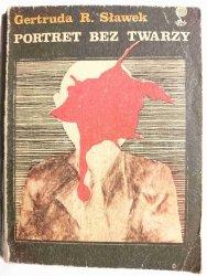 PORTRET BEZ TWARZY - Gertruda R. Sławek 1979