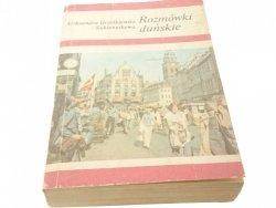 ROZMÓWKI DUŃSKIE - A. Grześkiewicz-Sukiennikowa