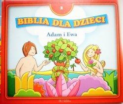 BIBLIA DLA DZIECI TOM 2 ADAM I EWA 2008