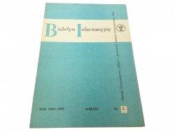 BIULETYN INFORMACYJNY ROK 1967-XVII MAR NR. 3