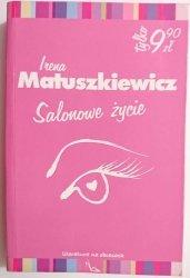 SALONOWE ŻYCIE - Irena Matuszkiewicz 2004