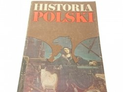HISTORIA POLSKI 1505-1764 - J. A. Gierowski (1986)
