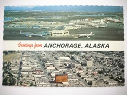 GREETINGS FROM ANCHORAGE, ALASKA