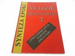 XX - LECIE MIĘDZYWOJENNE 7 SYNTEZA EPOKI
