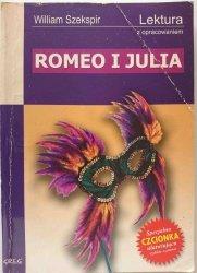 ROMEO I JULIA – WILLIAM SZEKSPIR. LEKTURA Z OPRACOWANIEM - W. Rzehak 2008