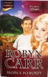 SŁOŃCE PO BURZY – Robyn Carr 2009