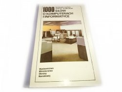 1000 SŁÓW O KOMPUTERACH I INFORMATYCE - Buśko 1987