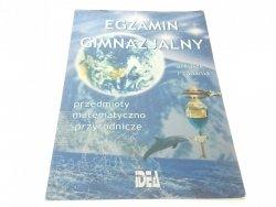 EGZAMIN GIMNAZJALNY ARKUSZE I ZADANIA 2001