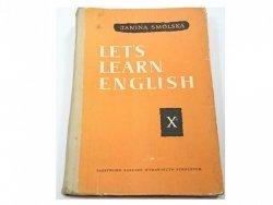 LET'S LEARN ENGLISH. PODRĘCZNIK KLASA X - Smólska