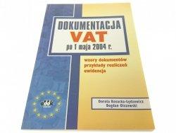 DOKUMENTACJA VAT PO 1 MAJA 2004 R WZORY DOKUMENTÓW