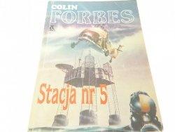 STACJA NR 5 - Colin Forbes