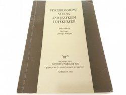 PSYCHOLOGICZNE STUDIA NAD JĘZYKIEM I DYSKURSEM