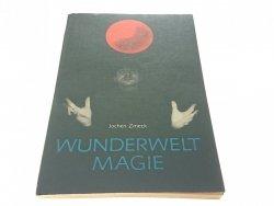 WUNDERWELT MAGIE - Jochen Zmeck 1981