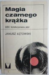MAGIA CZARNEGO KRĄŻKA. ABC KOLEKCJONERA PŁYT 1981
