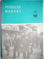 PRZEGLĄD MORSKI NR 12 GRUDZIEŃ 1987